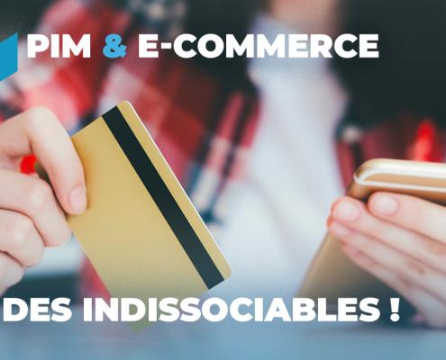 PIM et e-commerce, des indissociables