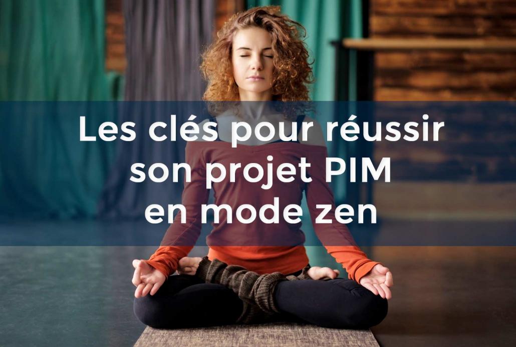 Les 6 clés de la réussite d'un projet PIM