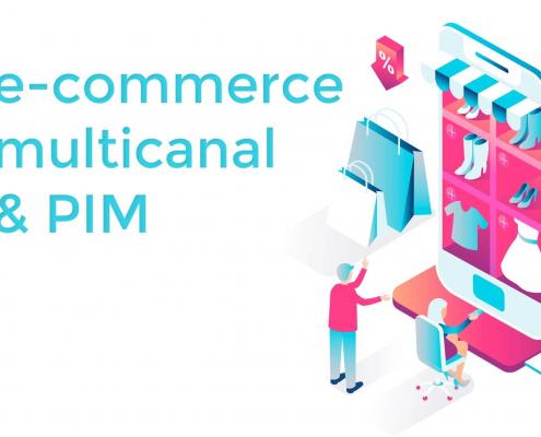 Déployer une solution PIM pour un e-commerce multicanal performant