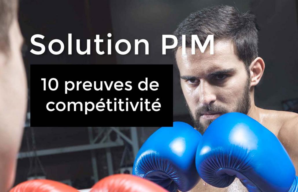 Pourquoi choisir un PIM : 10 preuves de compétitivité