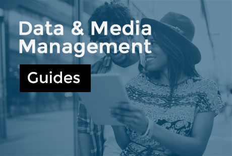 Data et Media mangement : guides pour comprendre