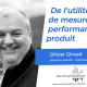 La performance produit expliquée par Olivier Giroud de Marketing Highways