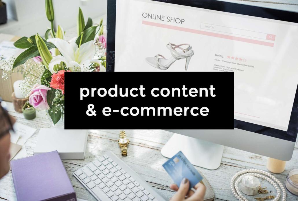 Product content : définition et avantages pour l'e-commerce