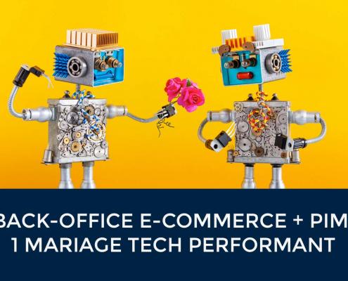 La complémentarité entre un back office e-commerce et un logiciel PIM