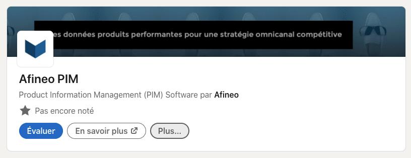 évaluer le logiciel PIM Afineo sur LinkedIn