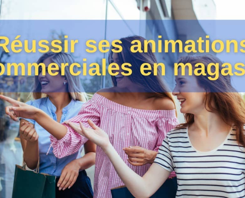 Animation magasin : le guide